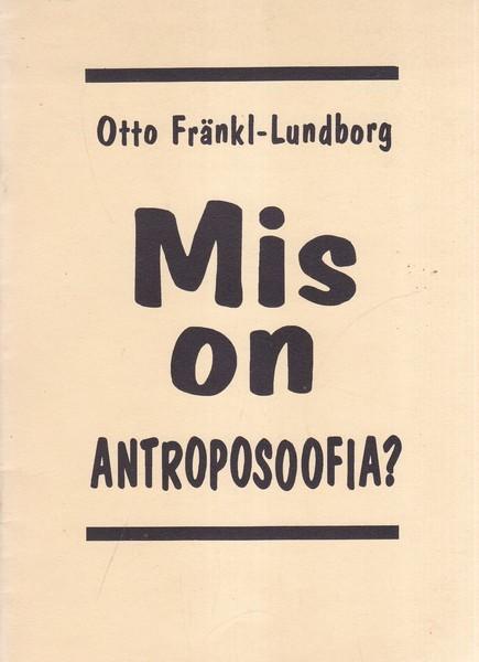 Mis on antroposoofia?